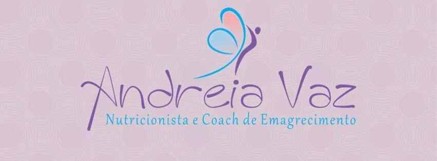 Conheça mais um Patrocinador - Andreia Vaz - Nutricionista e Coach de Emagrecimento